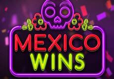 Mexico Wins Slots  (Booming Games)