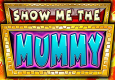 Show me the Mummy Slots  (Booming Games)