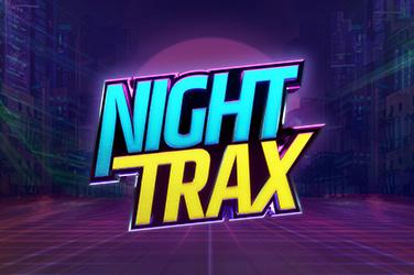 Night Trax Slots  (ELKGaming)