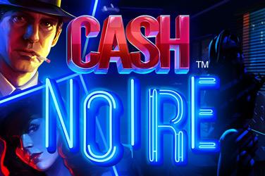Cash Noire Slots  (NetEnt)