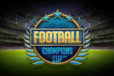 Football: Champions Cup™ Slots  (NetEnt)