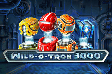 Wild-O-Tron 3000™ Slots Mobile (NetEnt)