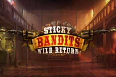 Sticky Bandits: Wild Return Slots  (Quickspin)