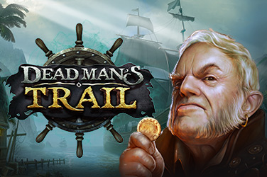Dead Man's Trail Slots  (Relax Gaming)