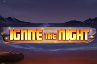 Ignite the Night Slots  (Relax Gaming)