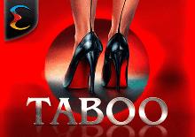 Taboo Machines à sous  (Endorphina)