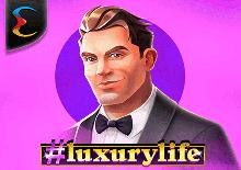 #luxurylife Slots Mobile (Endorphina)