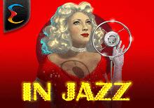 In Jazz Slots Mobile (Endorphina)