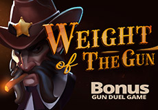 Weight of The Gun Slot  (Lady Luck Games) PLAY IN DEMO MODE OR FOR REAL MONEY