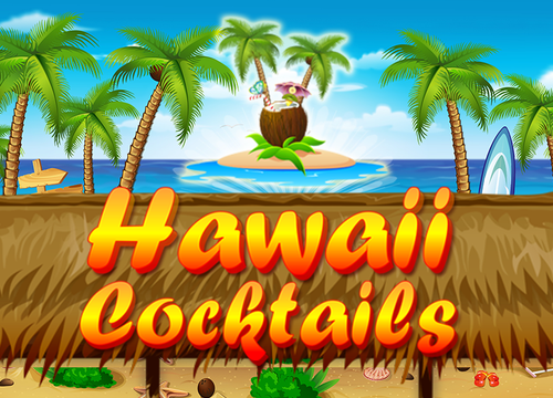 Hawaii Cocktails Slots  (BGaming)