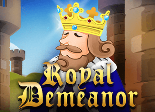 Royal Demeanor Slots  (KA Gaming)