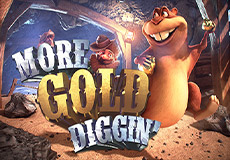 More Gold Diggin Slots  (Betsoft Gaming)