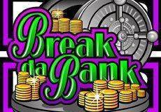 Break Da Bank Slots  (Microgaming) PLAY IN DEMO MODE OR FOR REAL MONEY