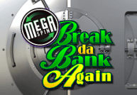 Mega Spins Break Da Bank Slots  (Microgaming)