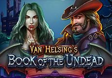 Van Helsing's Book of the Undead Slots  (1x2gaming)