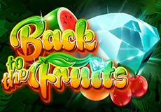 Back to the Fruits Slots Mobile (Gamomat)