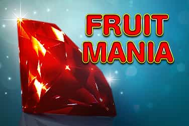 Fruit Mania Slots Mobile (Gamomat)