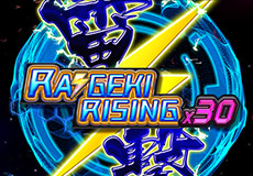 Raigeki Rising X30 Slots  (Golden Hero Group)