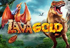 Lava Gold Slots  (Betsoft Gaming)