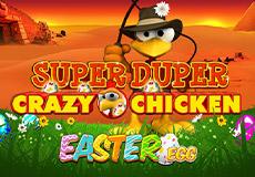Super Duper Crazy Chicken Easter Egg Slots  (Gamomat)